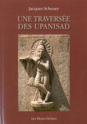 Une traversée des Upanisad