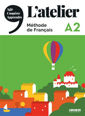 L'atelier A2 : méthode de français