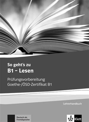 So geht's zu B1, lesen : guide pédagogique