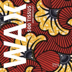 Wax : 500 tissus