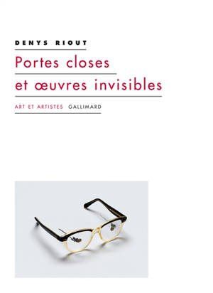 Portes closes et oeuvres invisibles