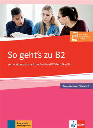 So geht's zu B2 neu : cahier d'activités