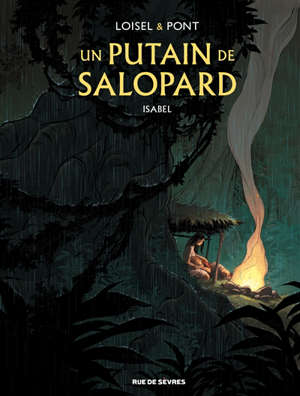 Un putain de salopard : Isabel