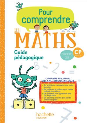 Pour comprendre les maths, CP, cycle 2 : guide pédagogique