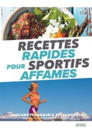 Recettes rapides pour sportifs affamés : les petits plats de la gagnante du marathon de New York