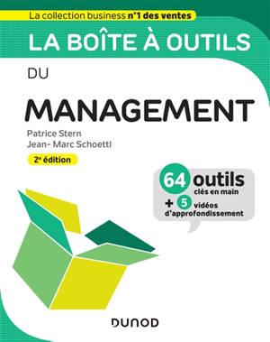 La boîte à outils du management : 64 outils clés en main + 5 vidéos d'approfondissement