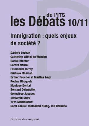 Les débats de l'ITS. n° 10-11, Immigration : quels enjeux de société ?