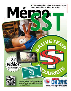 Mémo SST : l'essentiel du sauveteur secouriste du travail