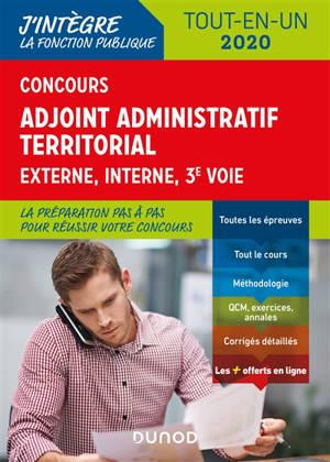Concours adjoint administratif territorial : externe, interne, 3e voie : tout-en-un 2020