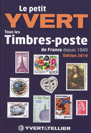 Le petit Yvert : catalogue de timbres-poste, France : 2019
