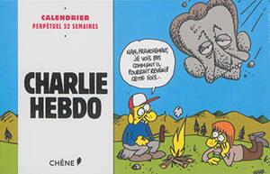 Charlie hebdo : calendrier perpétuel 52 semaines