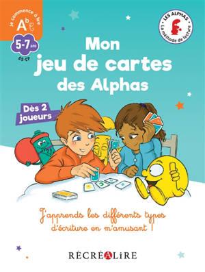 Les Alphas, Mon jeu de cartes des Alphas : j'apprends les différents types d'écriture en m'amusant !