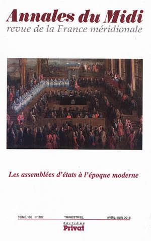 Annales du Midi. n° 302, Les assemblées d'états à l'époque moderne