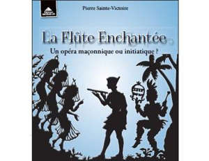 La flûte enchantée : un opéra maçonnique ou initiatique ?