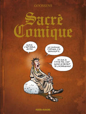 Sacré comique : le comique a rarement été sacré mais le sacré a souvent été comique