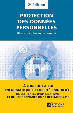 Protection des données personnelles : réussir sa mise en conformité