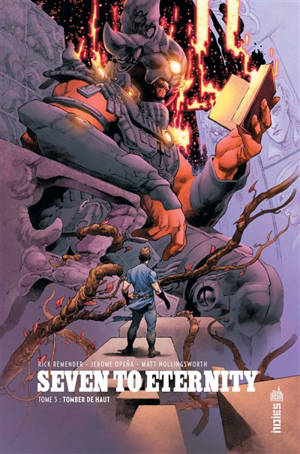 Seven to eternity. Volume 3, Tomber de haut