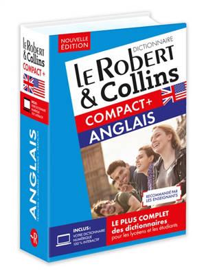 Le Robert & Collins anglais compact + : français-anglais, anglais-français : niveaux B1-C1