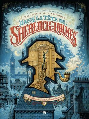 Dans la tête de Sherlock Holmes. Volume 1, L'affaire du ticket scandaleux