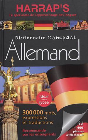 Harrap's dictionnaire compact allemand : 300.000 mots, expressions et traductions