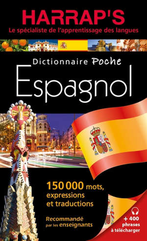 Harrap's dictionnaire poche espagnol : 150.000 mots, expressions et traductions