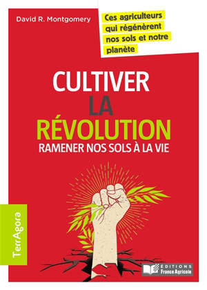 Cultiver la révolution : ramener nos sols à la vie