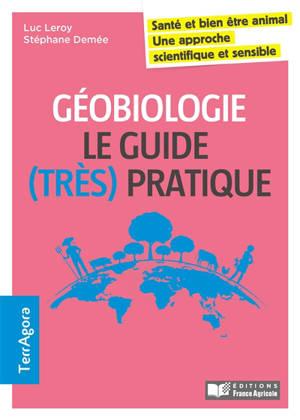 Géobiologie en agriculture : le guide (très) pratique