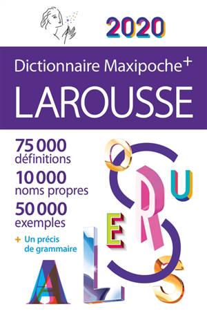 Dictionnaire Larousse maxipoche + 2020