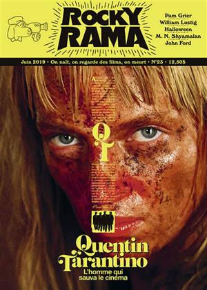 Rockyrama : saison 7. n° 2, Quentin Tarantino : l'homme qui sauva le cinéma