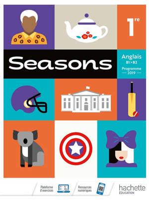 Seasons, anglais 1re, B1-B2 : programme 2019