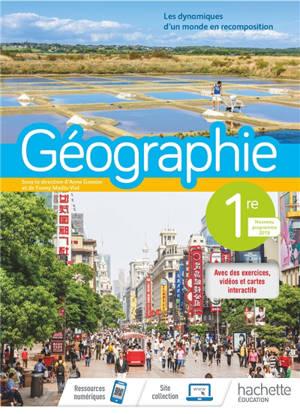 Géographie 1re : les dynamiques d'un monde en recomposition : programme 2019