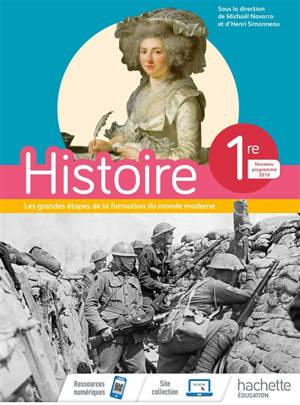 Histoire, 1re : nations, empires, nationalités, de 1789 aux lendemains de la Première Guerre mondiale : programme 2019