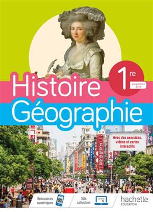 Histoire géographie 1re : programme 2019