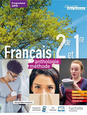 Français 2de et 1re : anthologie + méthode : programme 2019