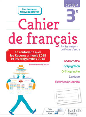 Cahier de français 3e, cycle 4 : conforme au nouveau brevet