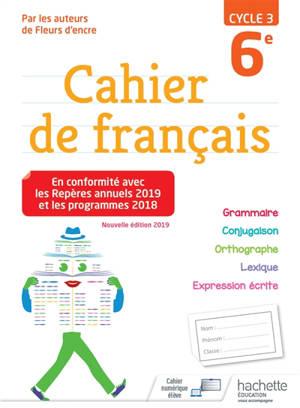 Cahier de français 6e, cycle 3
