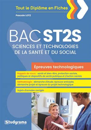 Bac ST2S, sciences et technologies de la santé et du social : épreuves technologiques