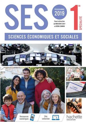 Sciences économiques et sociales 1re spécialité : programme 2019