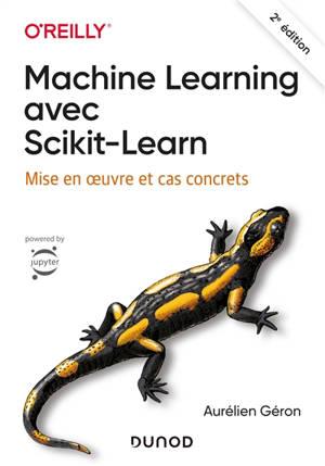 Le machine learning avec Scikit-learn : mise en oeuvre et cas concrets