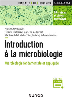 Introduction à la microbiologie : microbiologie fondamentale et appliquée