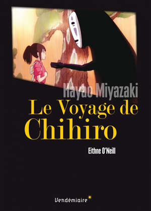 Le voyage de Chihiro, de Hayao Miyazaki