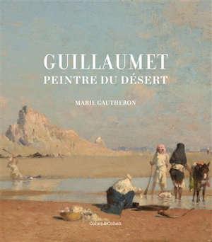 Guillaumet : peintre du désert