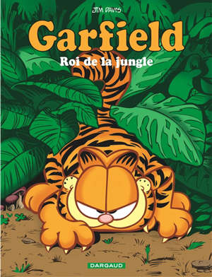 Garfield. Volume 68, Roi de la jungle