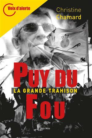 Puy du Fou : la grande trahison