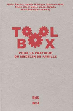 Toolbox : pour la pratique du médecin de famille