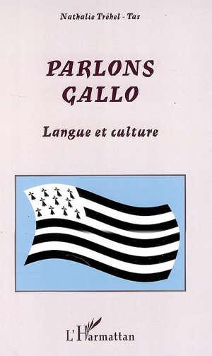 Parlons gallo : langue et culture