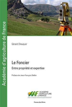 Le foncier : entre propriété et expertise
