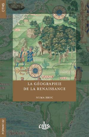 La géographie de la Renaissance : 1420-1620