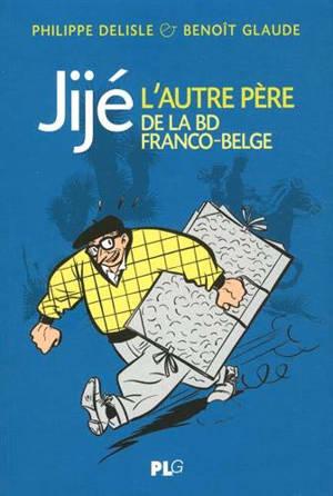Jijé, l'autre père de la BD franco-belge