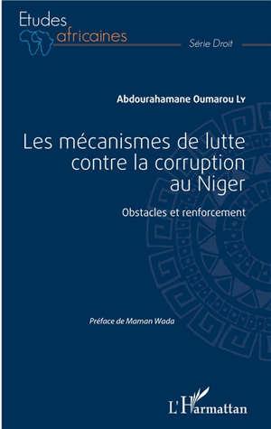 Les mécanismes de lutte contre la corruption au Niger : obstacles et renforcement